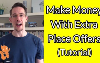 What are Extra Place Offers and How to Make Money out of them?