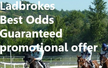 Ladbrokes Best Odds Guaranteed promotional offer